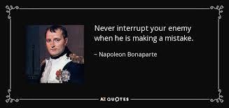 Image result for never interrupt your enemy