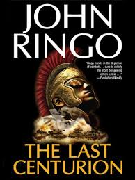 Amazon.com: The Last Centurion eBook: Ringo, John: Kindle Store